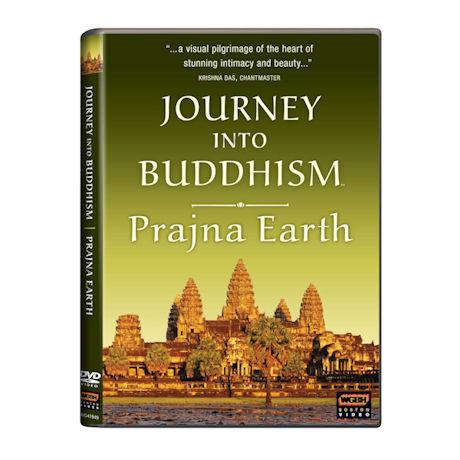 Journey into Buddhism: Prajna Earth DVD