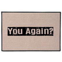 You Again?! Doormat