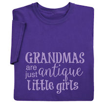 Grandmas Are Just Antique Little Girls Shirts