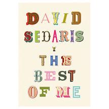 David Sedaris: The Best of Me Signed Edition