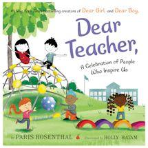 Dear Teacher, A Celebration of People Who Inspire Us