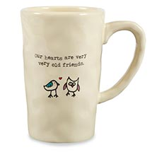 Our Hearts Are Very Very Old Friends Ceramic Coffee Mugs