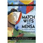 Match Wits With Mensa Complete Quiz Book by Marvin Grosswirth